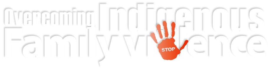 Overcoming Indigenous Family Violence Forum